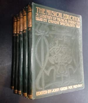 The Musical Educator A Library Of Musical Instruction By Eminent Specialists 5 Volumes