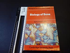 Biology of Bone (Biological Structure and Function Books)
