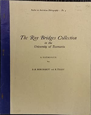 The Roy Bridges Collection in the University: BORCHARDT, D.H. and