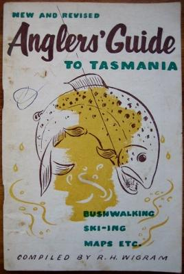 Anglers Guide to Tasmania : with maps: WIGRAM, R.H. (compiled