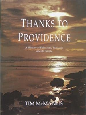 Thanks to Providence : a history of: McMANUS, Tim.