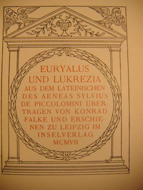 Euryalus und Lukrezia. Aus dem Lateinischen übertragen: Aeneas Sylvius Piccolomini