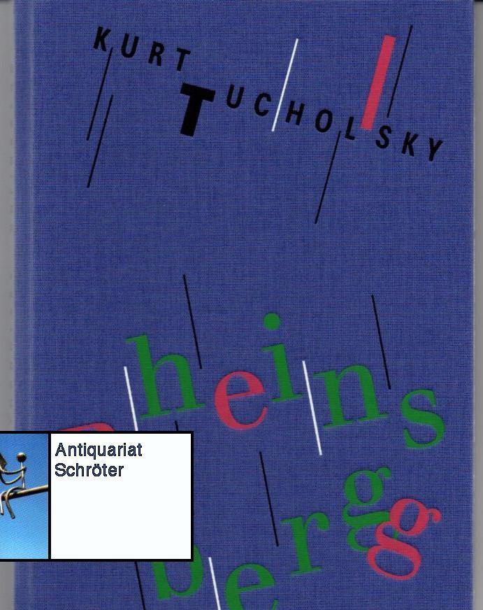 Rheinsberg. Ein Bilderbuch für Verliebte. Mit zwei: Tucholsky, Kurt (1890-1935):