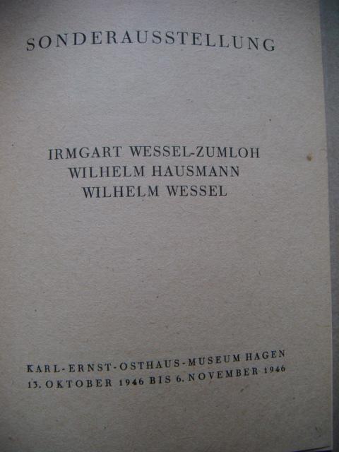 Irmgart Wessel-Zumloh - Wilhelm Hausmann - Wilhelm: Karl-Ernst-Osthaus Museum