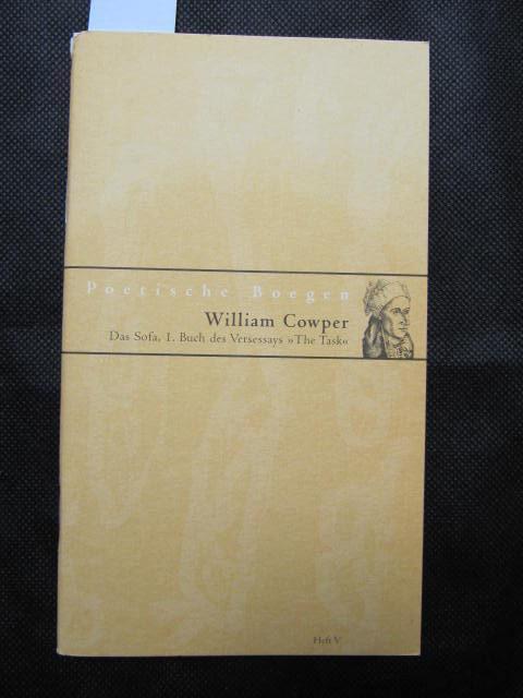 Das Sofa. 1. Buch des Versessays 'The: Cowper, William: