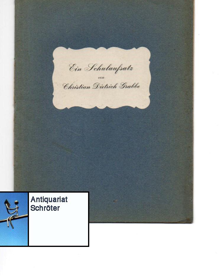 Ein Schulaufsatz. (Faksimile).: Grabbe, Christian Dietrich