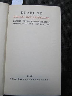 Romane der Erfüllung. Bracke - Ein Eulenspiegelroman: Klabund (d.i. Alfred