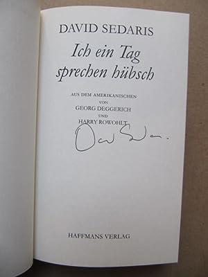 Ich ein Tag sprechen hübsch. A.d.amerikanischen v.: Sedaris, David (1956-)
