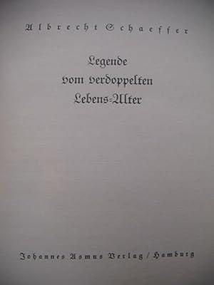 Legende vom verdoppelten Lebens-Alter.: Schaeffer, Albrecht (1885-1950):