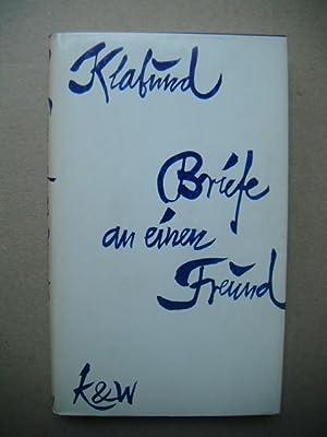 Briefe an einen Freund. Herausgegeben von Ernst: Klabund (d.i. Alfred
