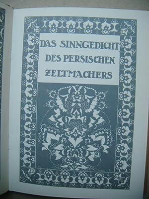 Das Sinngedicht des persischen Zeltmachers. Neun Vierzeiler: Klabund (d.i. Alfred