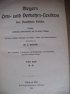 Meyers Orts- und Verkehrs-Lexikon des Deutschen Reiches.: Uetrecht, Dr. E.