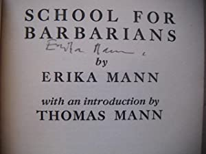 School for barbarians. Introduction by Thomas Mann. Education under the nazis.