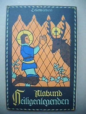 Heiligenlegenden erzählt von Klabund. Mit 5 Abbildungen: Klabund (d.i. Alfred