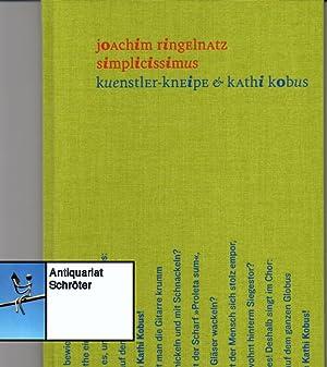 simplicissimus. kuenstler-kneipe & kathi kobus. Mit 8: Ringelnatz, Joachim (d.i.