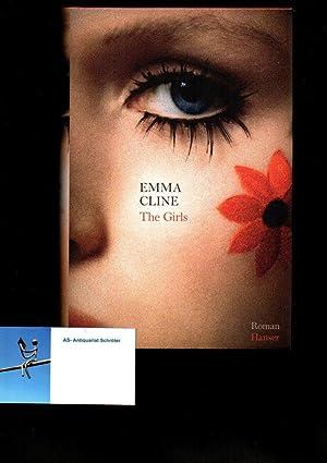 The Girls. Roman. Aus dem Amerikanischen von: Cline, Emma (1989):