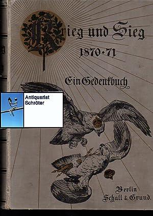 Krieg und Sieg 1870 - 71. Ein: Pflugk-Harttung, Julius von