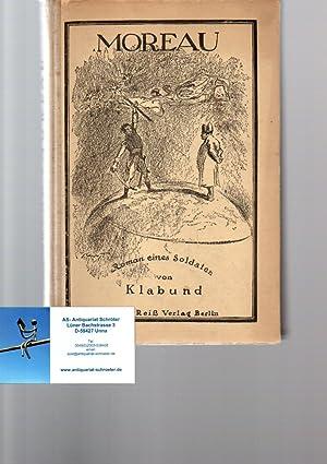 Moreau. Roman eines Soldaten. Deckelillustration von Max: Klabund (d.i. Alfred