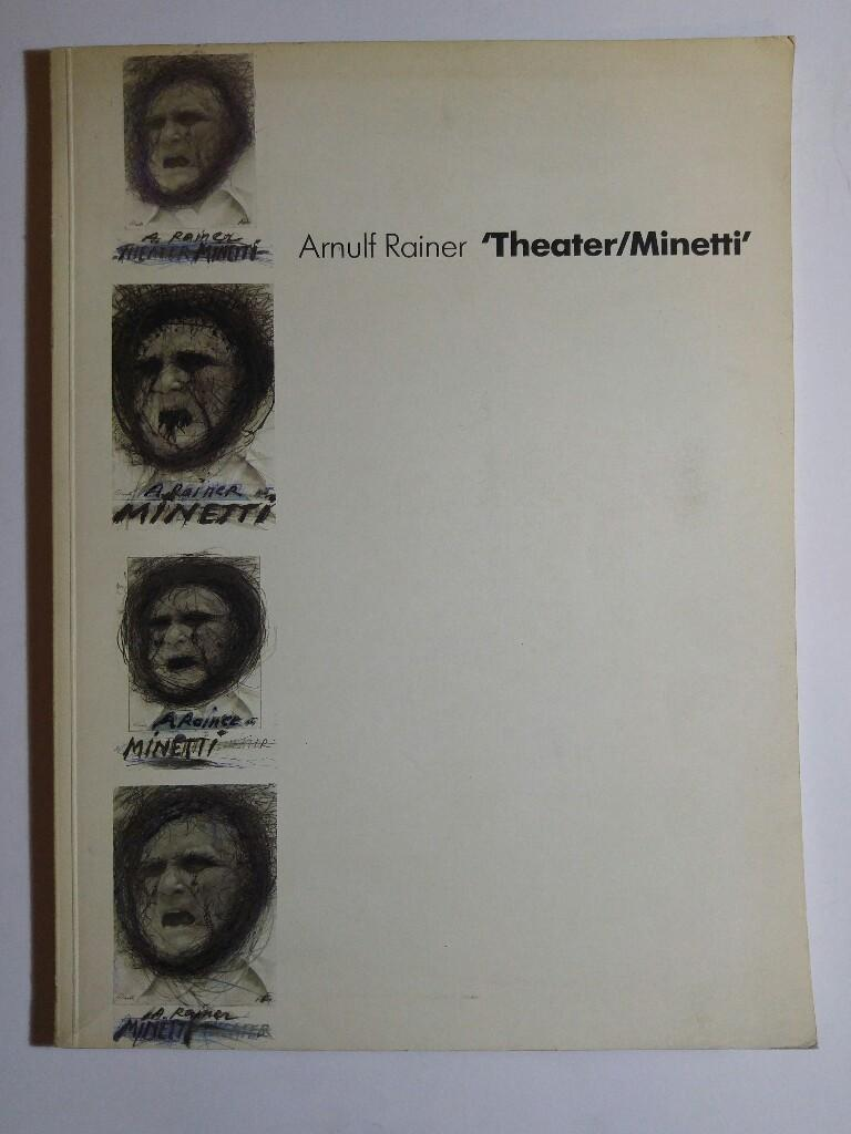 Theater/Minetti: Rainer, Arnulf: