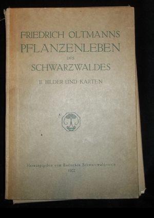 Pflanzenleben des Schwarzwaldes: Band 2. Bilder und: Oltmanns, Friedrich: