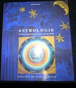 Astrologie. Geschichte, Tierkreiszeichen, Horoskop.und Wissenschaft.: Mailly-Nesle, Solange de