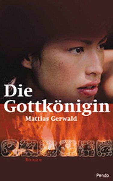 Die Gottkönigin: Gerwald, Matthias: