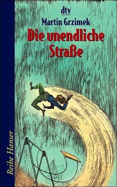 Die unendliche Straße - Grzimek, Martin