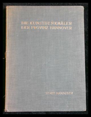 Die Kunstdenkmäler der Provinz Hannover. I. Regierungsbezirk: Nöldeke, Arnold: