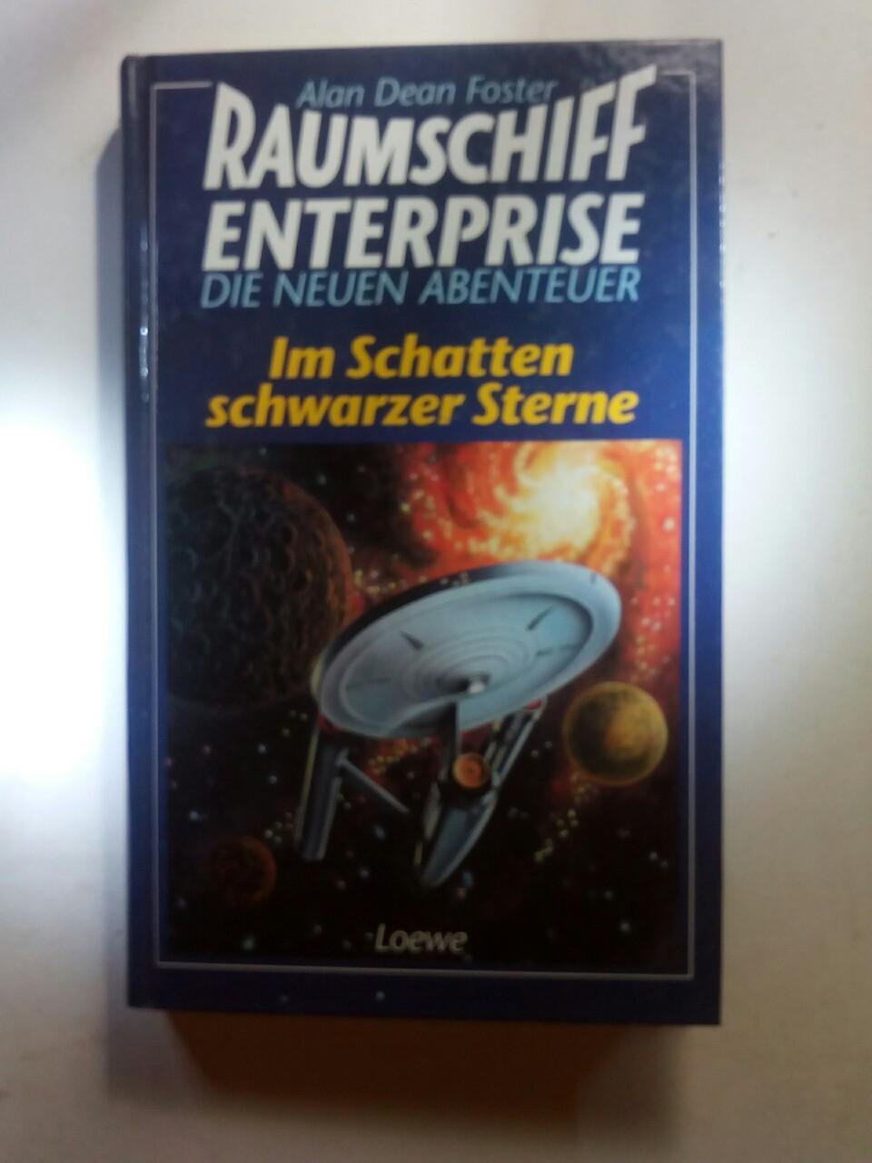 Raumschiff Entersprise - Die neuen Abenteuer: Im Schatten schwarzer Sterne - Foster, Alan Dean