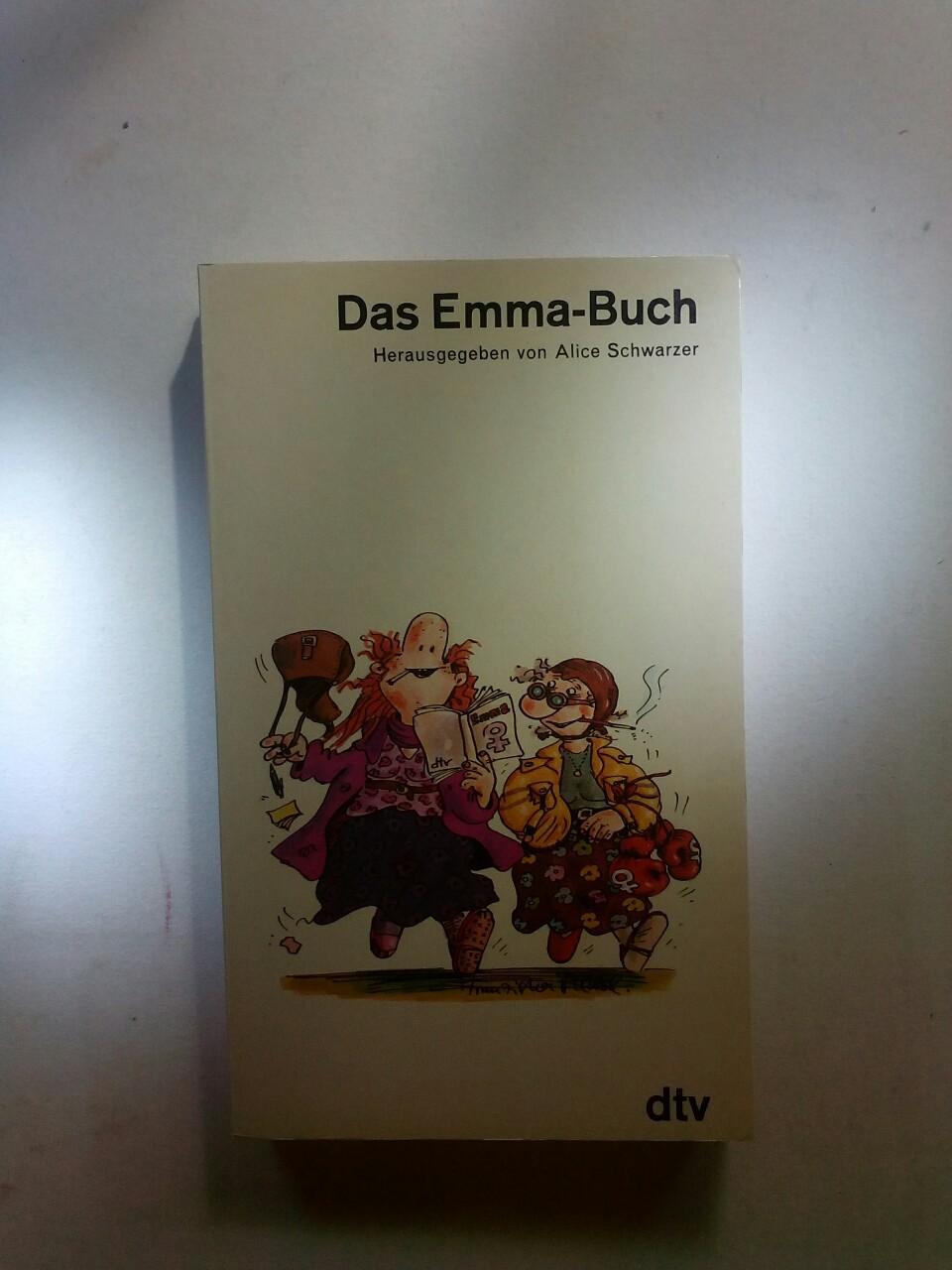 Das Emma Buch - charakterische Beiträge - Schwarzer Alice (Hrsg.)