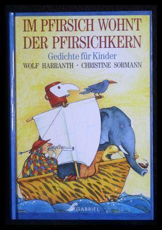 Im Pfirsich Wohnt Der Pfirsichkern Gedichte Für Kinder Von