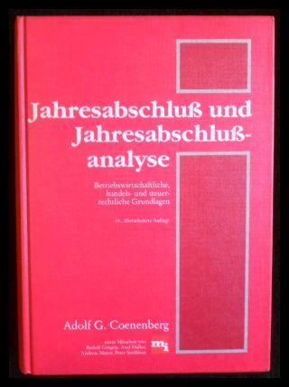 Jahresabschluss und Jahresabschlussanalyse: Betriebswirtschaftliche, Handels- Und Steuerrechtliche: Coenenberg Adolf G.: