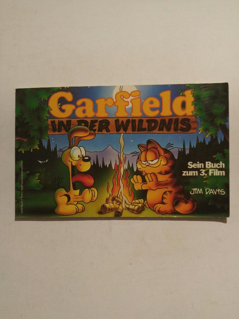 Garfield in der Wildnis. Sein Buch zum 3. Film - Davis, Jim