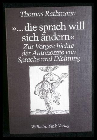 die sprach will sich ändern zur Vorgeschichte: Rathmann, Thomas: