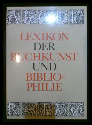 Lexikon der Buchkunst und Bibliophilie.: Walther, Karl Klaus