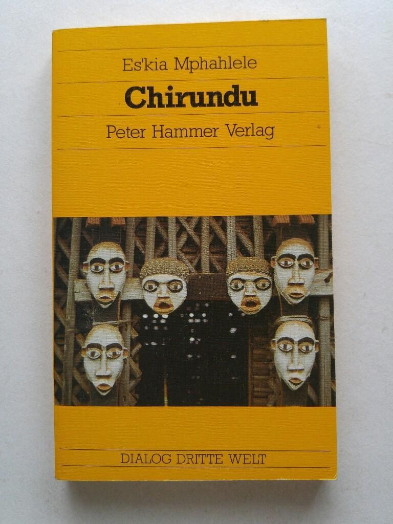 Chirundu. Roman aus Südafrika