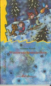 Winternachtsmärchen - Preuß, Gunter