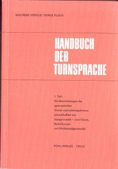 Handbuch der Turnsprache - Teil 1., Die: Herold, Wolfram: