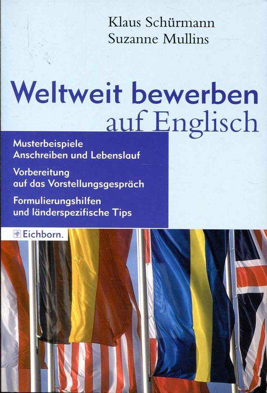 Weltweit Bewerben Auf Englisch Musterbeispiele Anschreiben Und