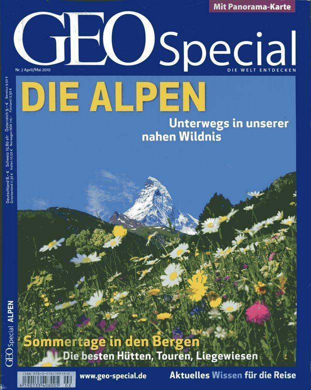 GEO Special 2/2010 Die Alpen - Unterwegs in unserer nahen Wildnis. - Gaede, Peter-Matthias