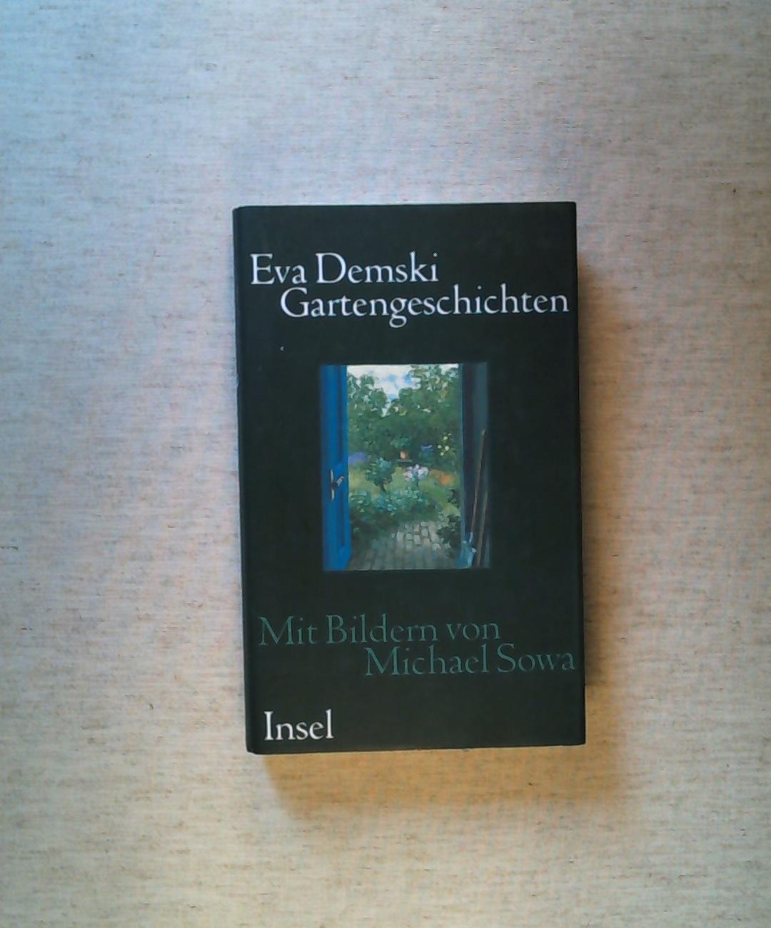 Gartengeschichten.: Demski, Eva