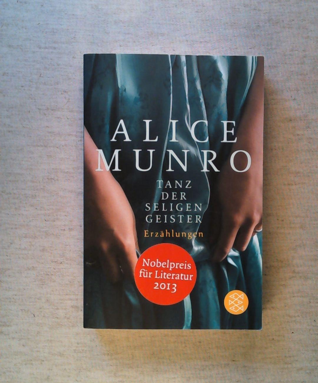 Tanz der seligen Geister: Erzählungen.: Munro, Alice