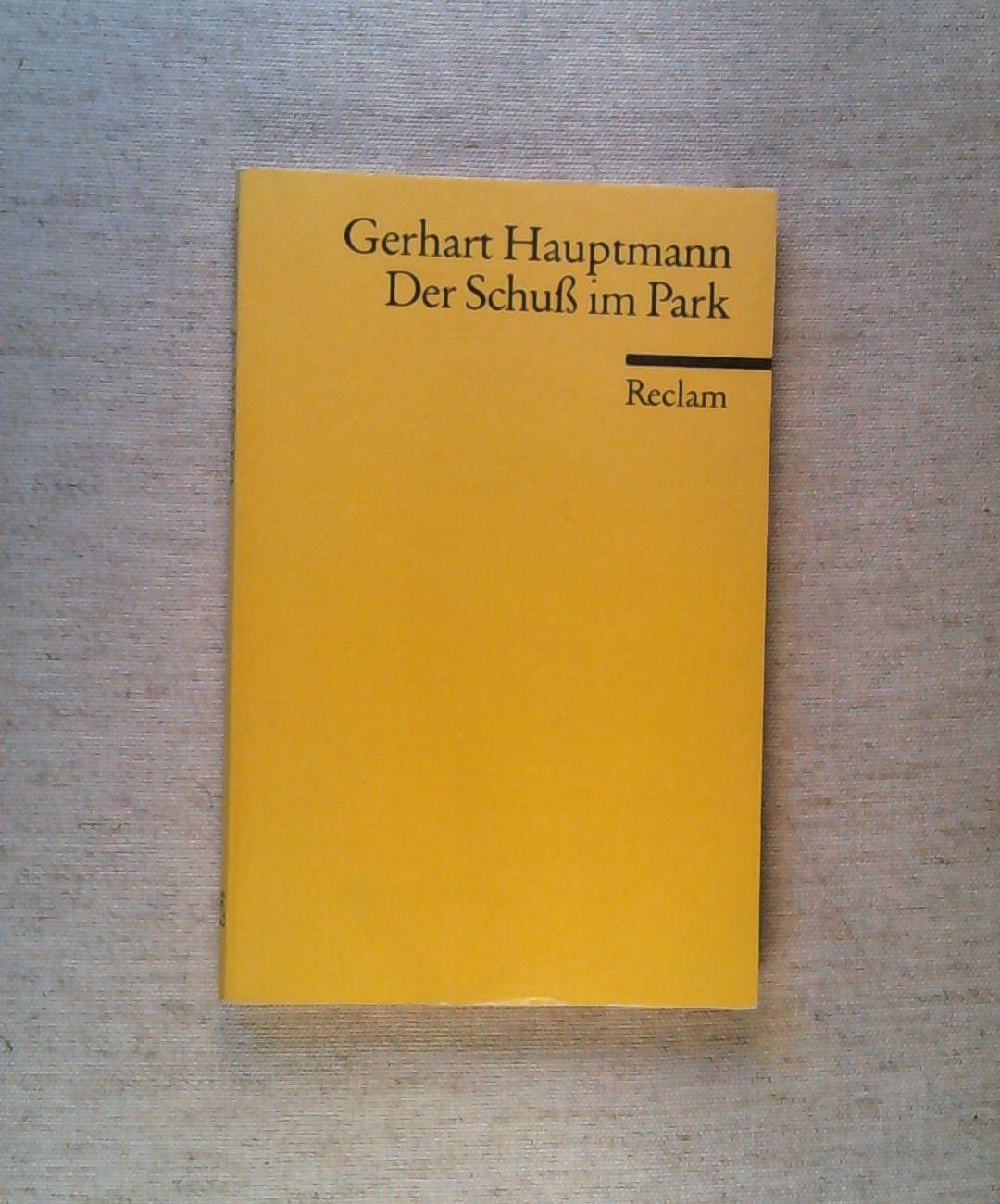 Der Schuss im Park.: Hauptmann, Gerhart