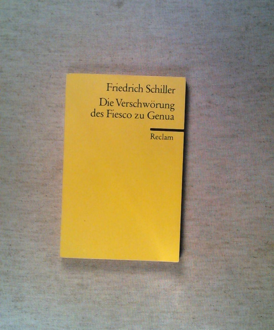 Die Verschwörung des Fiesko zu Genua.: Friedrich Schiller