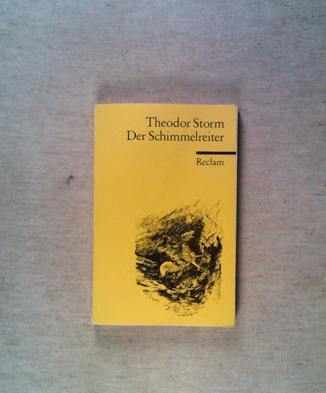 Der Schimmelreiter : Novelle.: Storm, Theodor
