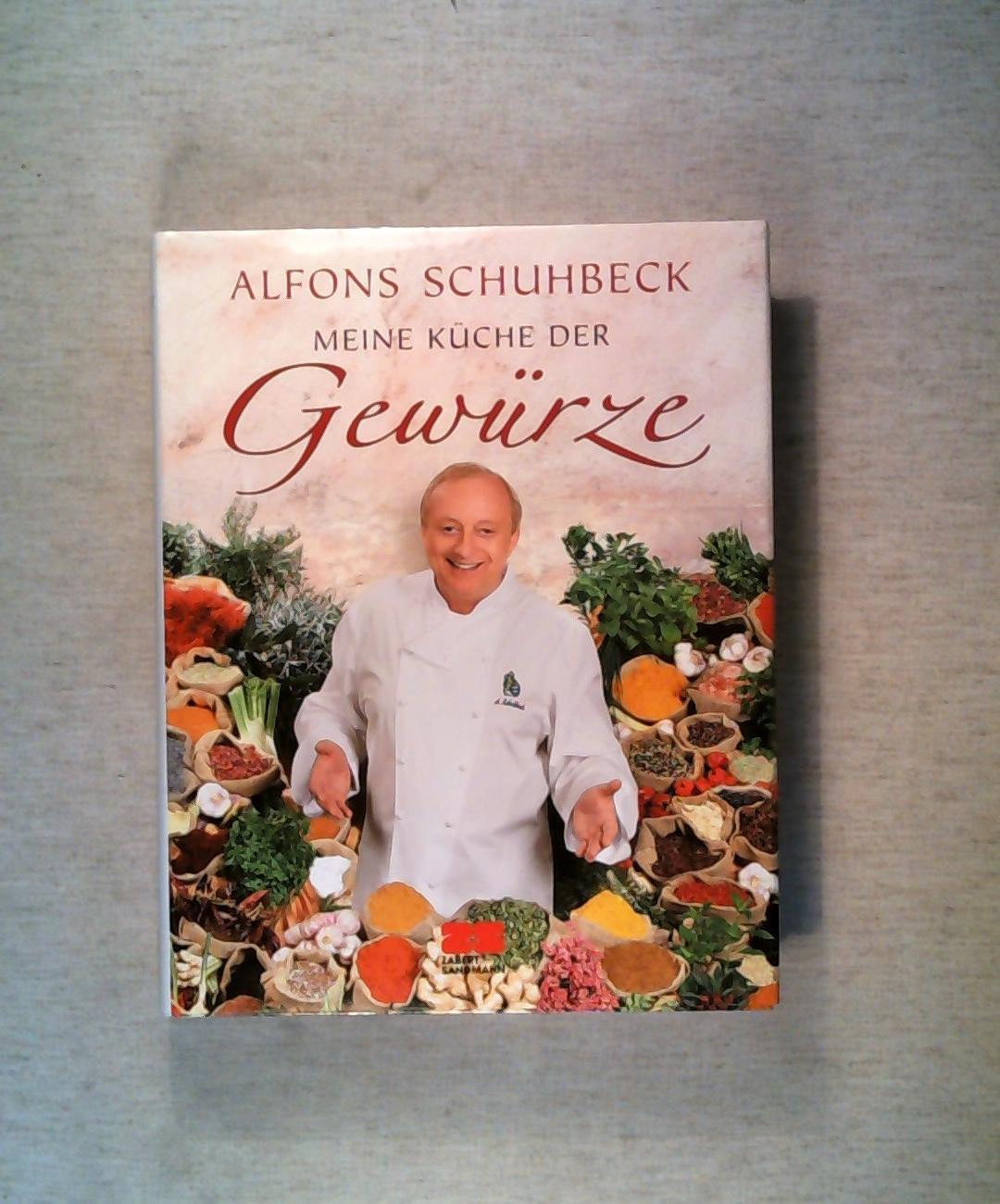 9783898831932 - Meine Küche der Gewürze von Alfons Schuhbeck - ZVAB