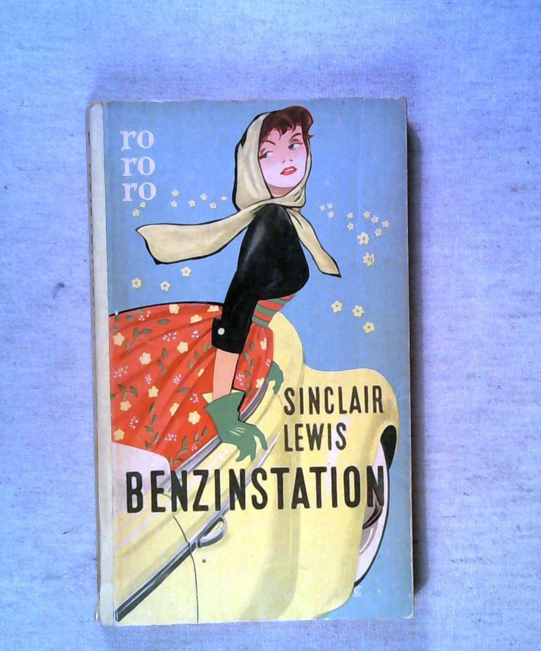 Benzinstation. rororo Reihe Leinenrücken Band 117. 1.: Lewis, Sinclair