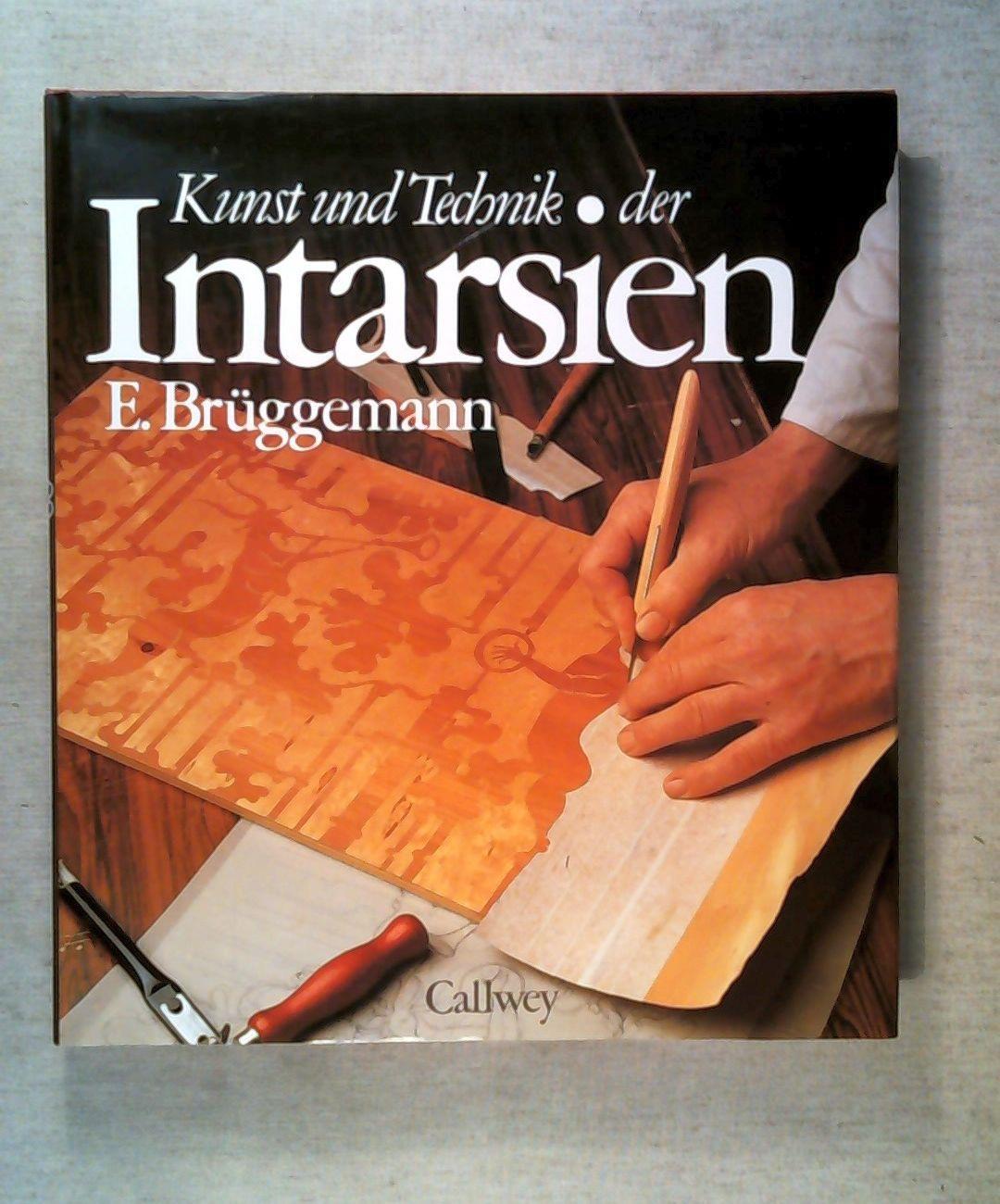 Kunst Und Technik Der Intarsien Zvab