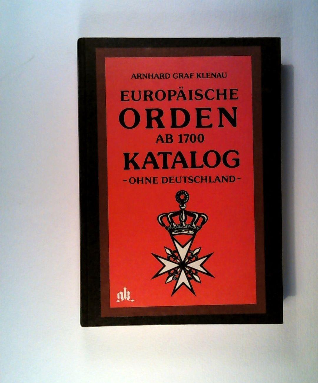 Europäische Orden Ab 1700 Katalog - Ohne: Klenau, Arnhard Graf: