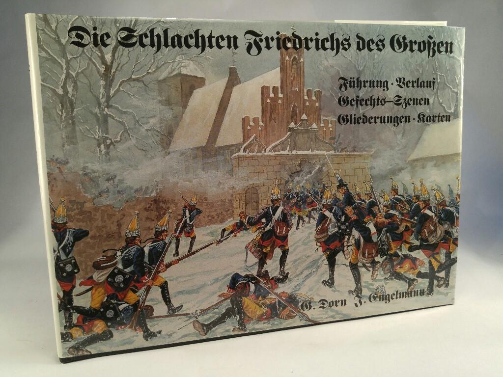 Die Schlachten Friedrichs des Großen Führung -: Dorn,, Günter und